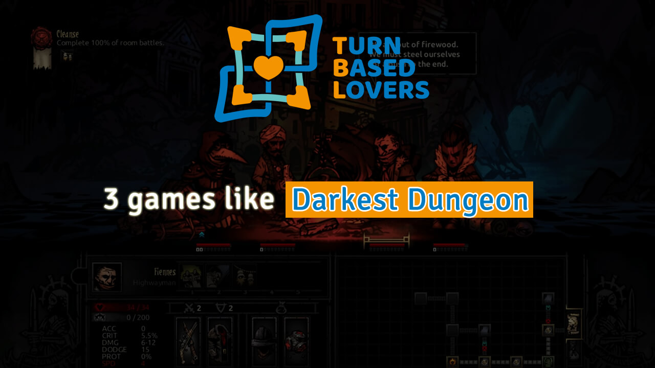 Darkest Dungeon Similar Games