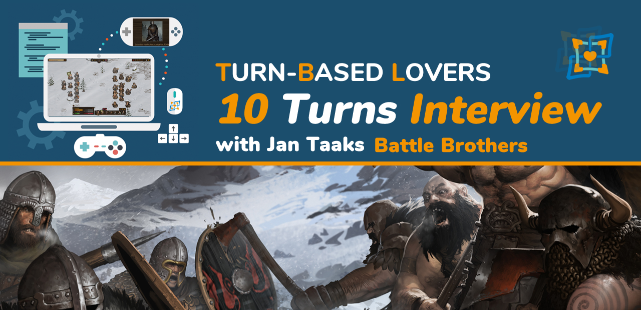 10 Turns Interview with Battle Brothers developer