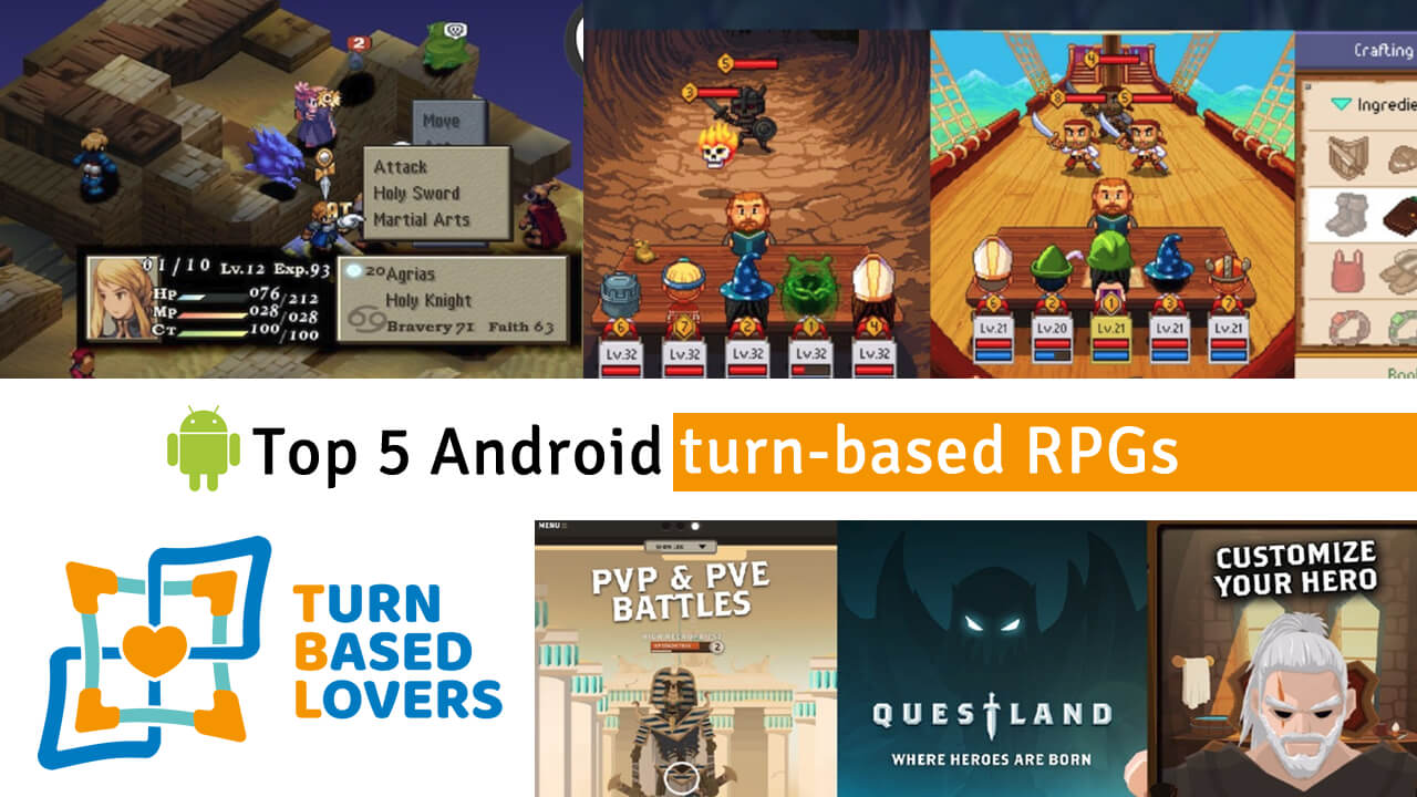 Top Android turn-based Rpgs 2019