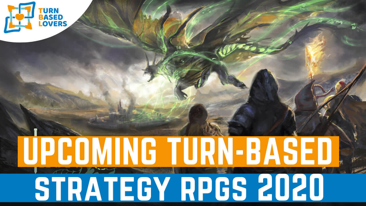 Best Rpg 2020 Pc.Upcoming Turn Based Strategy Tactical Rpgs 2020 Turn Based