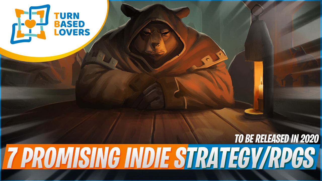 7 Promising Turn-Based Strategy RPGs 2020