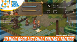 10 Promising RPGs inspired by Final Fantasy Tactics 2021-2022