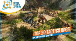 Top 20 Tactics RPGs on Switch